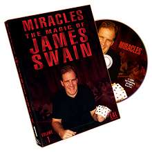 Miracles - The Magic Of James Swain