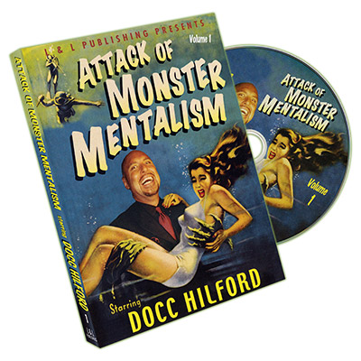 Attack Of Monster Mentalism - Volume 1 by Docc Hilford*