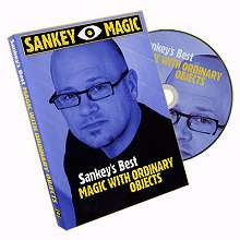 Sankey`s Best Magic w/Ordinary Objects