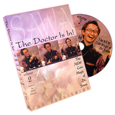 The Doctor Is In - The New Coin Magic of Dr. Sawa Vol 2*