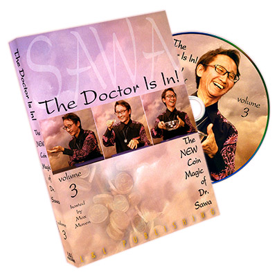 The Doctor Is In - The New Coin Magic of Dr. Sawa Vol 3*