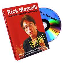 Secrets to becoming a star in magic by Rick Marcelli*