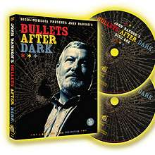Bullets After Dark by John Bannon & Big Blind Media -