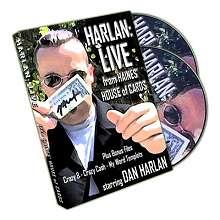 Harlan Live by Dan Harlan*