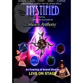 MYSTIFIED - Shawn Anthony