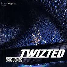 Twizted by Eric Jones*