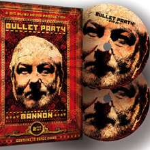 Bullet Party by John Bannon