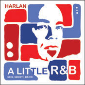 A Little R&B - Dan Harlan