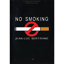 No Smoking by Jean-Luc Bertrand