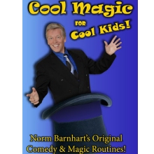 Cool Magic for Cool Kids - Norm Barnhart