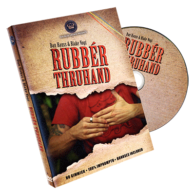 Rubber Thru hand by Dan Hauss & Blake Vogt