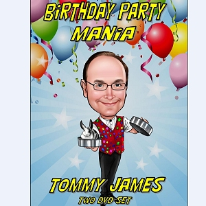 Birthday Party Mania - Tommy James