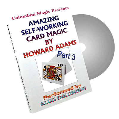 Amazing Self-Working Card Magic of Howard Adams Vol 3