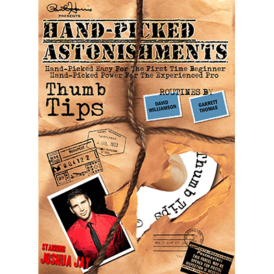 Handpicked Astonishments (Thumb Tips) by Paul Harris and Joshua Jay*