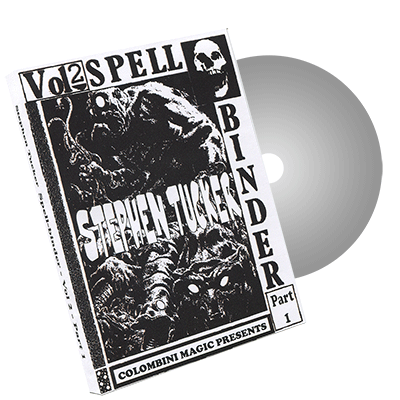 Spellbinder Volume 2 - Part 1 - by Stephen Tucker and Wild-Colombini Magic