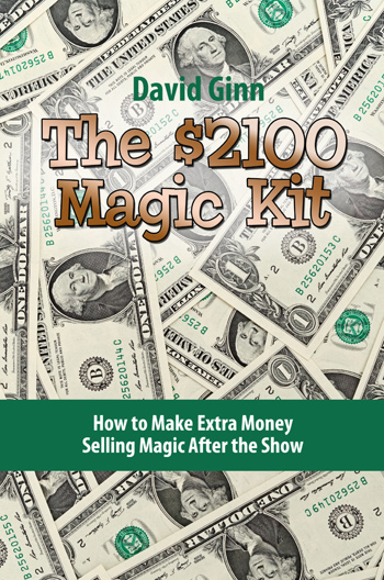 The $2100 Magic Kit - David Ginn