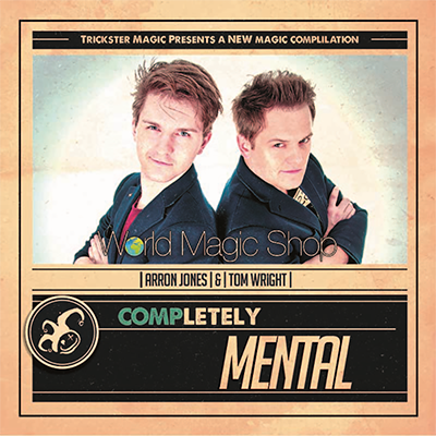 Completely Mental by Tom Wright and Arron Jones