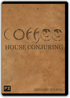 Coffee House Conjuring by Gregory Wilson*