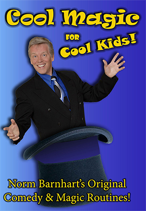Cool -  Kid Show Magic by Norm Barnhart