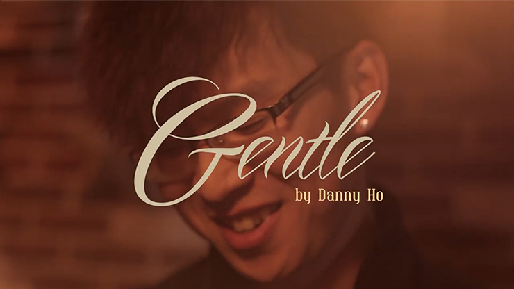 Gentle by Danny Ho (VE MA)*