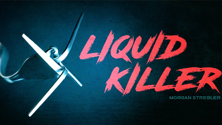 Liquid Killer by Morgan Strebler*
