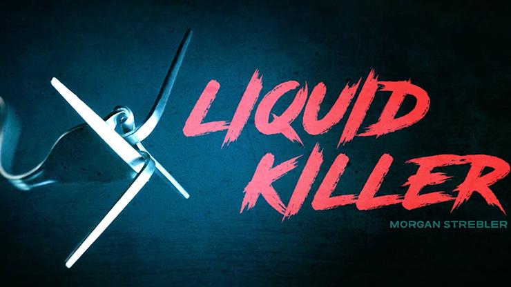 Liquid Killer by Morgan Strebler*