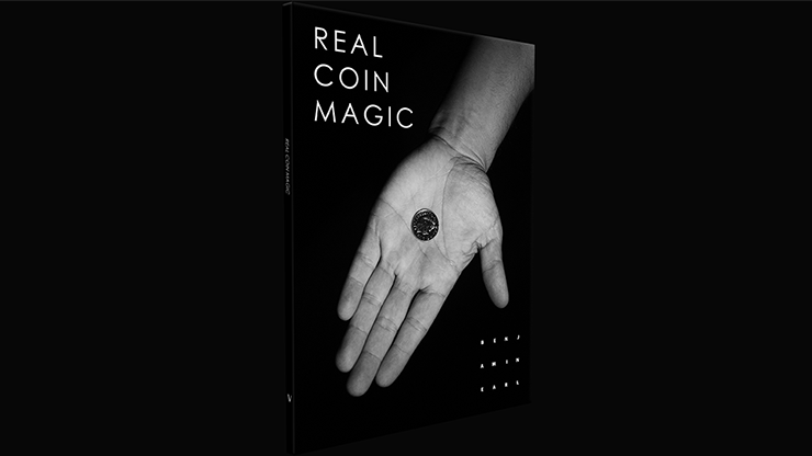 Real Coin Magic by Benjamin Earl