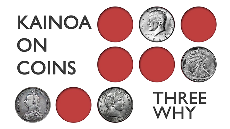 Kainoa on Coins: Three Why*