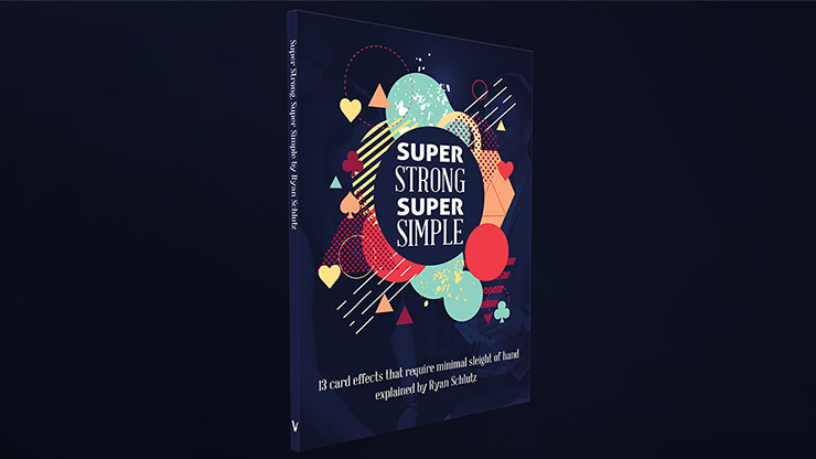 Super Strong Super Simple by Ryan Schlutz*