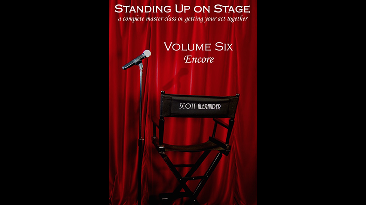 Standing Up On Stage Volume 6 Encore by Scott Alexander*