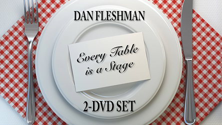 Every Table is a Stage (2-DVD Set) by Dan Fleshman*