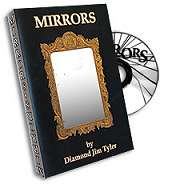 Mirrors by Diamond Jim Tyler*