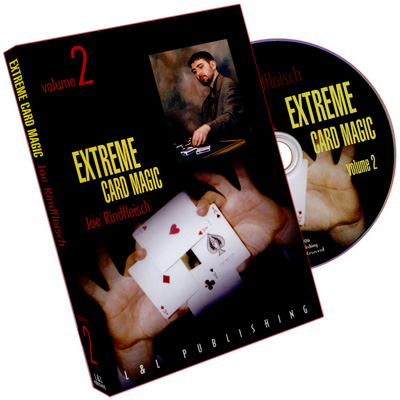 Extreme Card Magic Volume 2 by Joe Rindfleisch