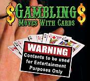 Gambling Moves With Cards -  Simon Lovell