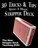 30 Tricks With A Stripper Deck