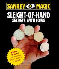 Sleight Of Hand Secrets With Coins - Sankey