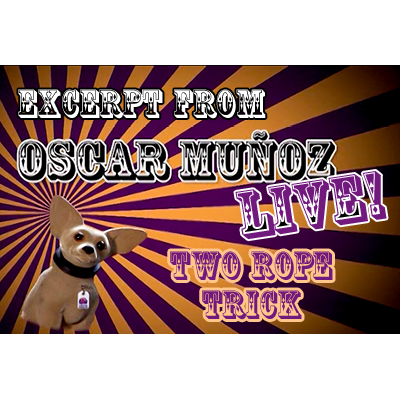 2-Rope-Trick--by-Oscar-Munoz-(Excerpt-from-Oscar-Munoz-Live)-video-DOWNLOAD
