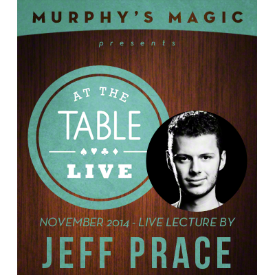 At the Table Live Lecture - Jeff Prace - video DOWNLOAD