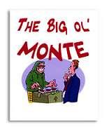 Big Ol Monte