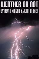 Weather Or Not - Devin Knight*