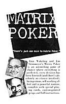 Matrix Poker by Matrix Poker Wakeling / Steinmeyer
