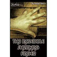 Incredible Shrinking Finger by Dan Hauss & Paul Harris*