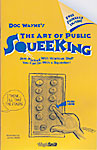 Art Of Public Squeeking*