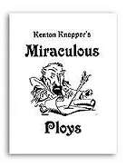 Miraculous-Ploys-by-Kenton-Knepper