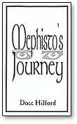 Mephistos Journey