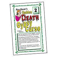 Sudden Death Gypsy Curse - Ron Bauer