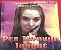 Pen Thru Tongue