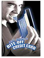 Bite off Credit Card