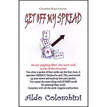 Get Off My Spread - Colombini*