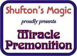 Shuftons Miracle Premonition